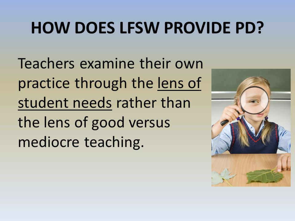 HOW DOES LFSW PROVIDE PD