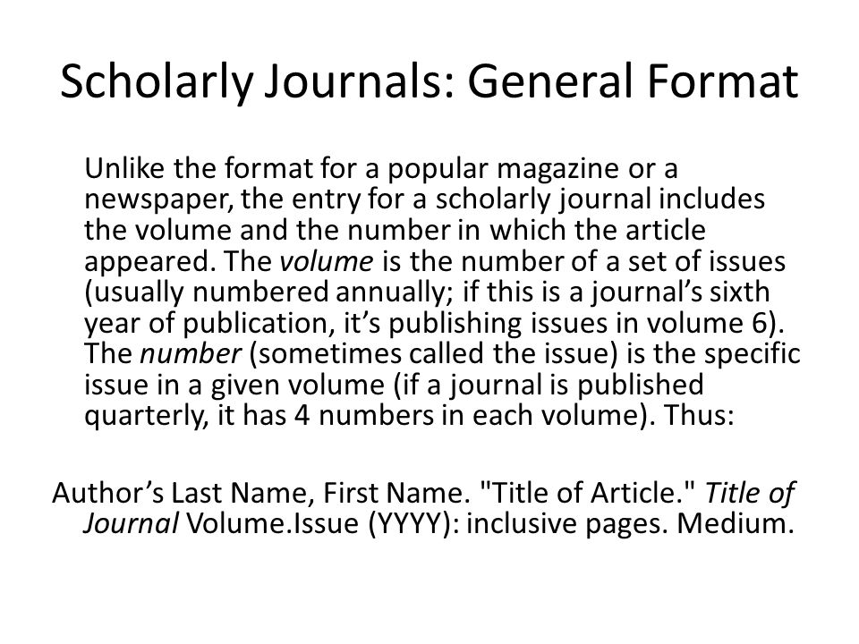 Scholarly Journals: General Format