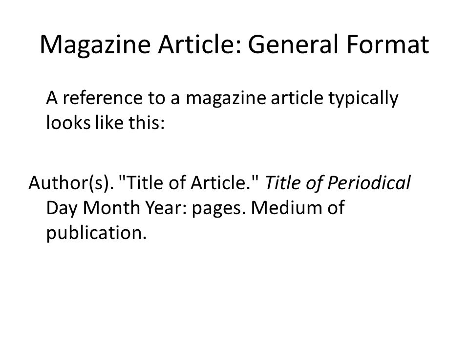 Magazine Article: General Format