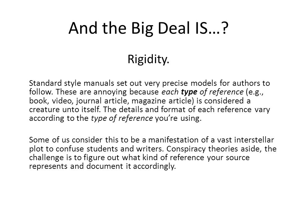 And the Big Deal IS… Rigidity.