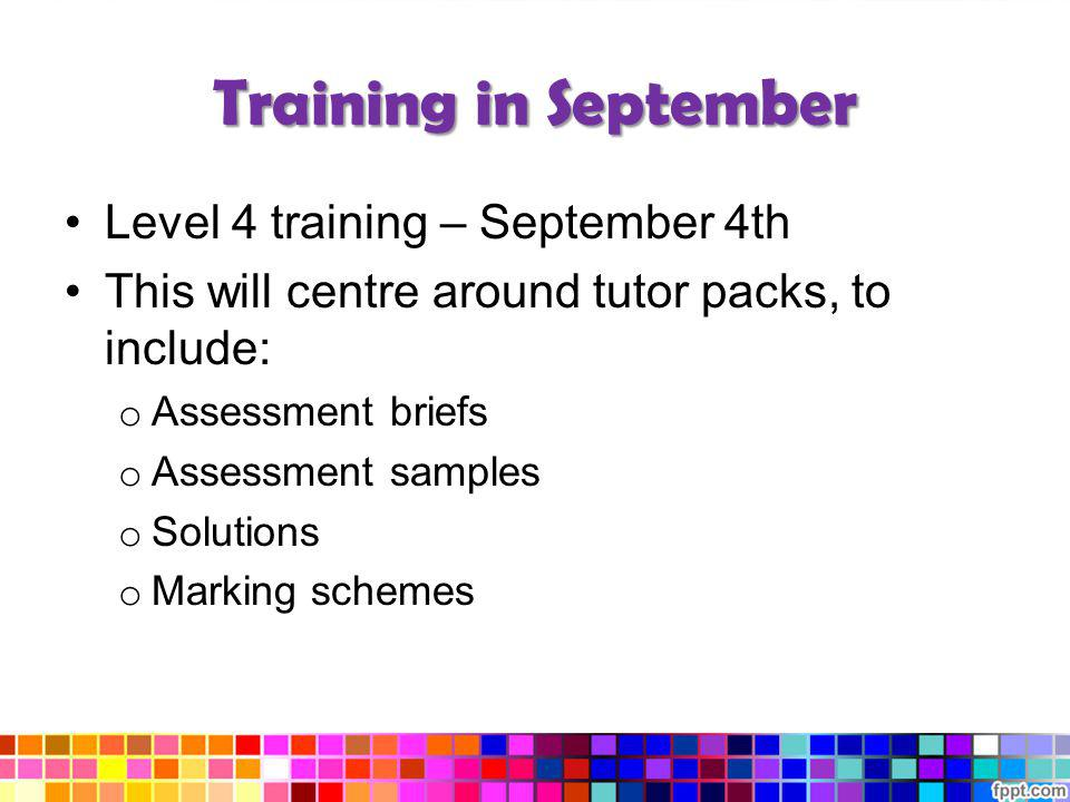 Training in September Level 4 training – September 4th