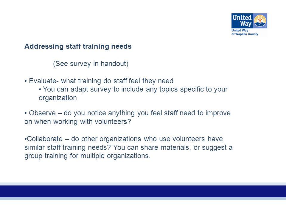 Addressing staff training needs