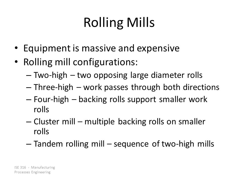 Rolling Mills Equipment is massive and expensive