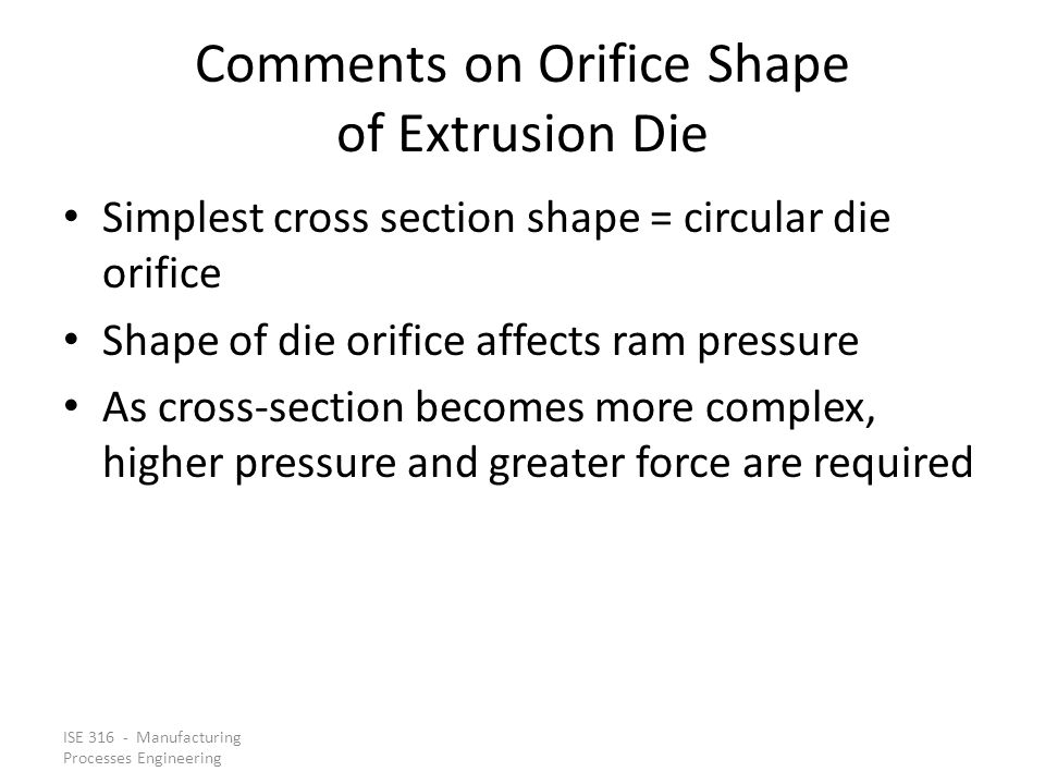 Comments on Orifice Shape of Extrusion Die