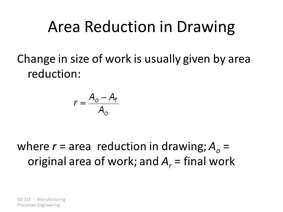 Area Reduction in Drawing