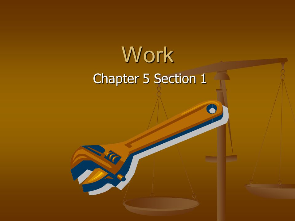 Work Chapter 5 Section 1
