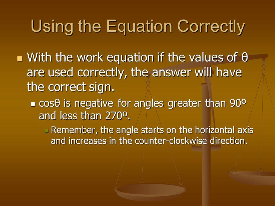 Using the Equation Correctly