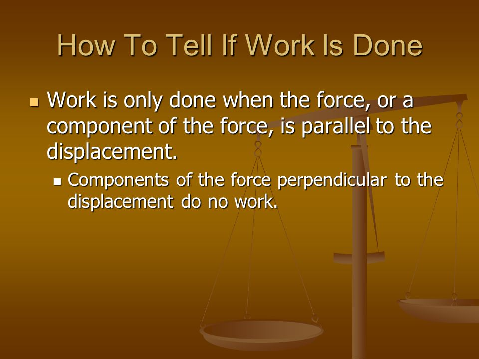How To Tell If Work Is Done