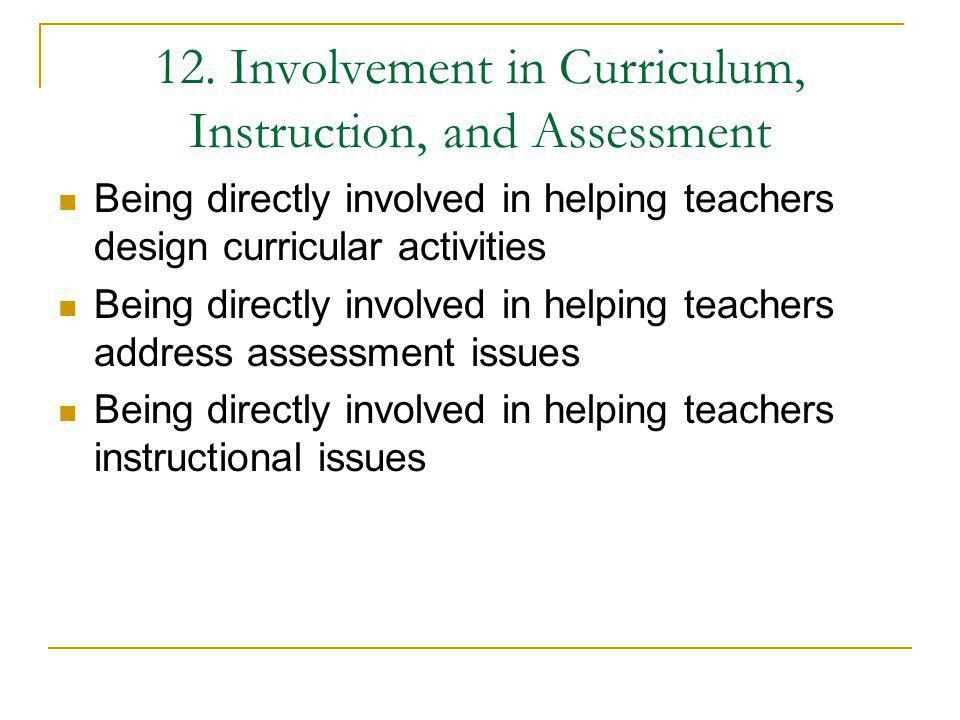 12. Involvement in Curriculum, Instruction, and Assessment