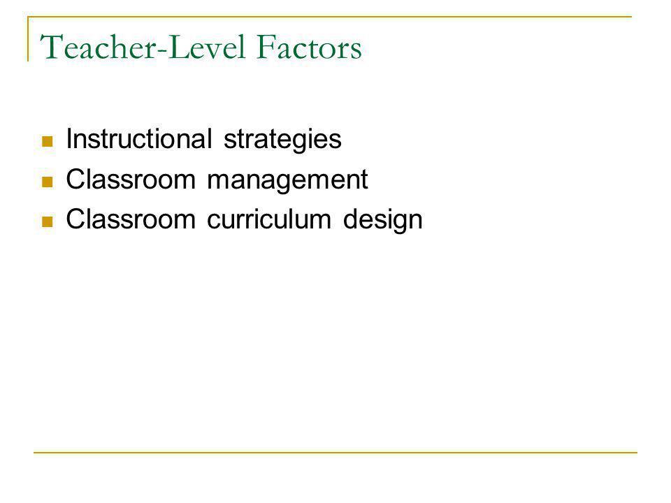 Teacher-Level Factors
