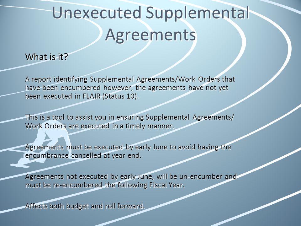 Unexecuted Supplemental Agreements