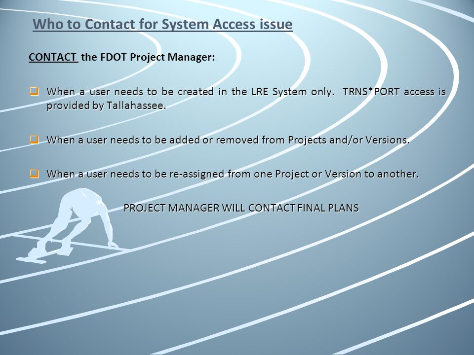 Who to Contact for System Access issue
