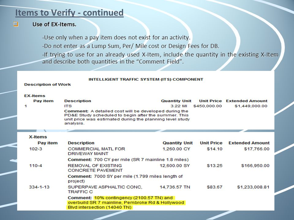 Items to Verify - continued