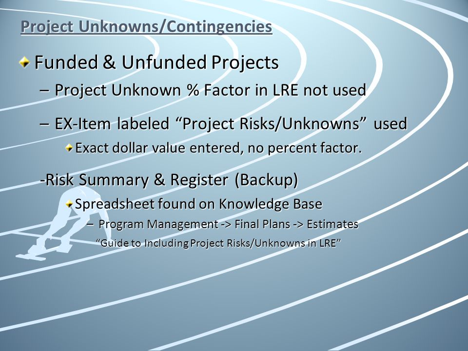 Project Unknowns/Contingencies