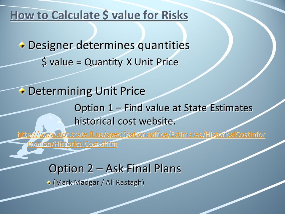How to Calculate $ value for Risks