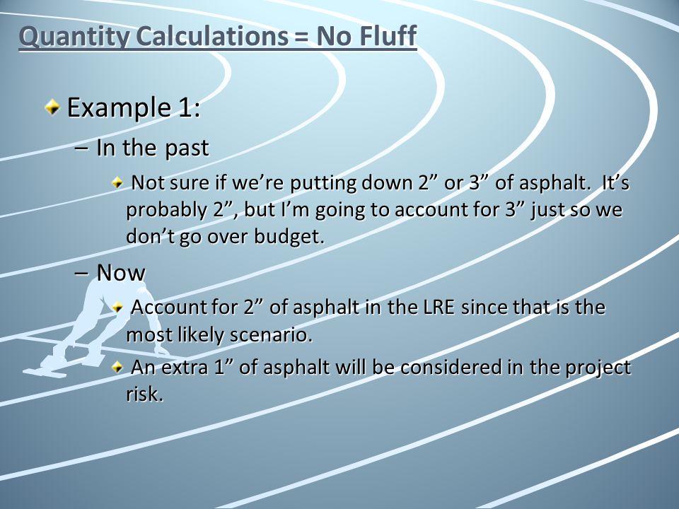 Quantity Calculations = No Fluff