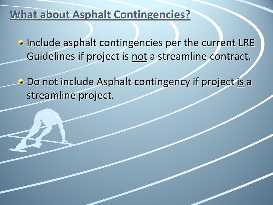 What about Asphalt Contingencies