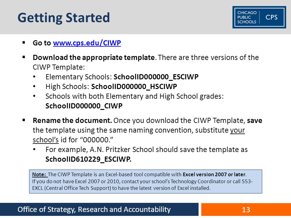 Getting Started Go to www.cps.edu/CIWP