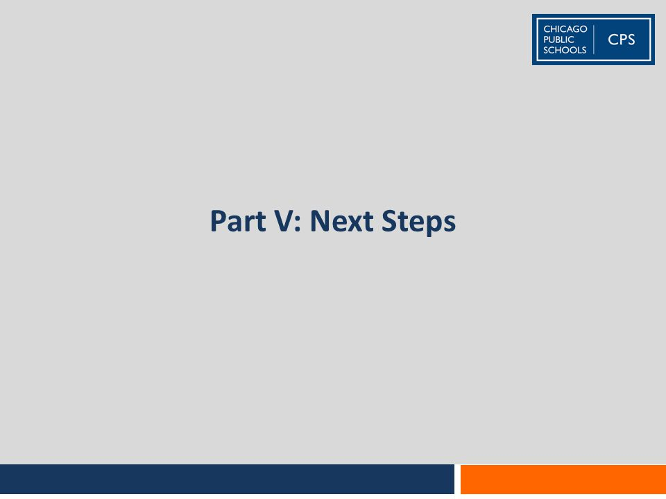 Part V: Next Steps