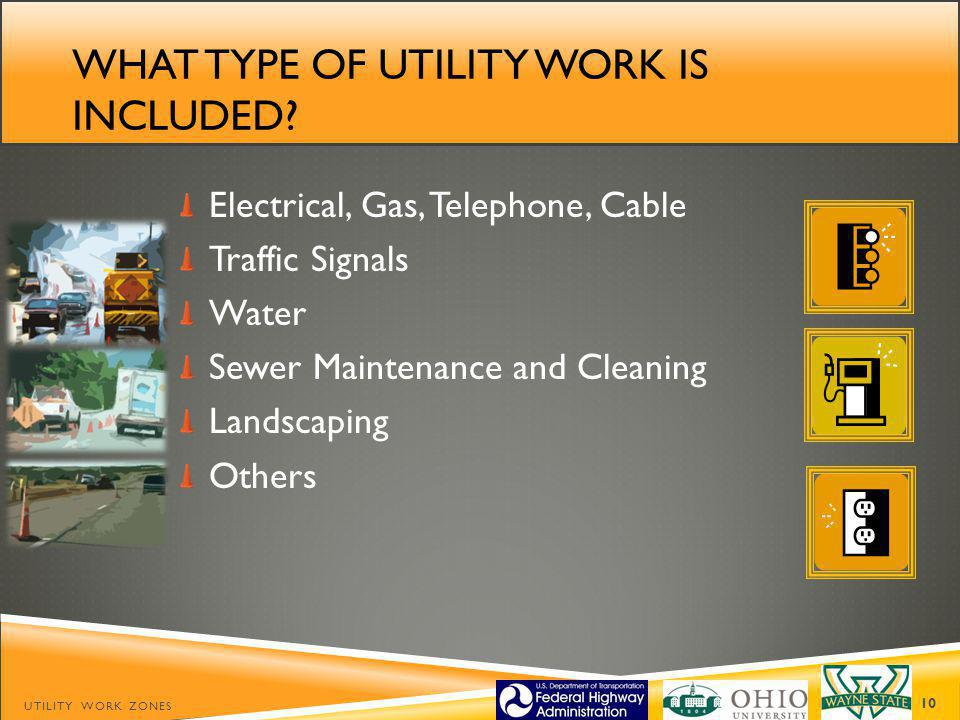What type of utility work is included