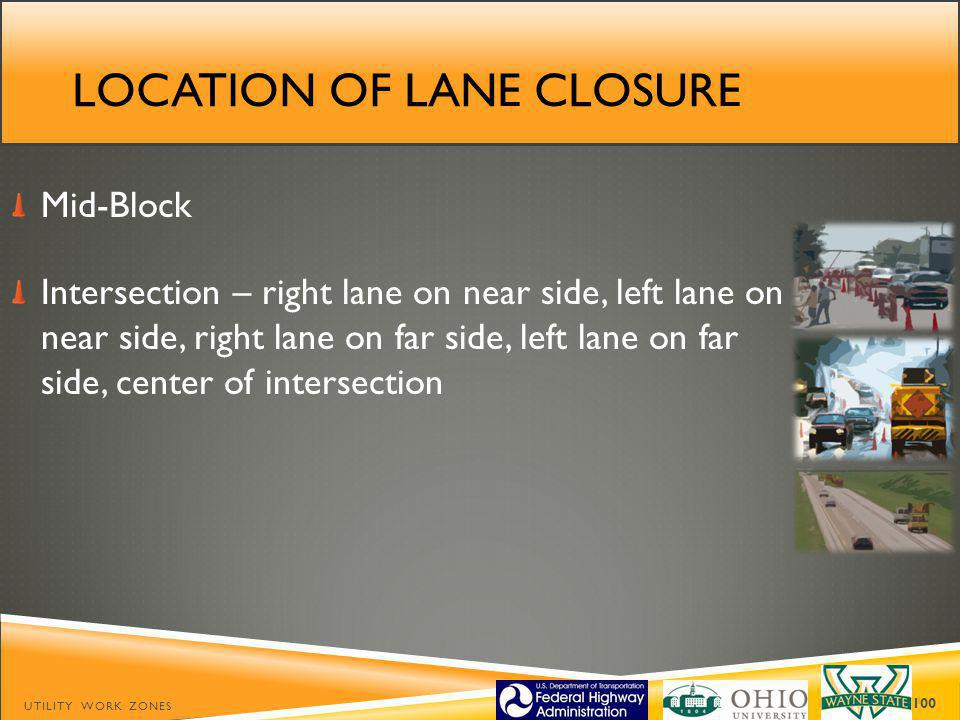 Location of lane closure