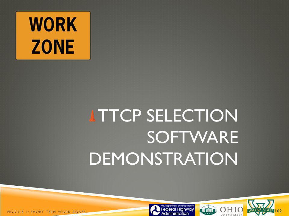 TTCP SELECTION SOFTWARE DEMONSTRATION
