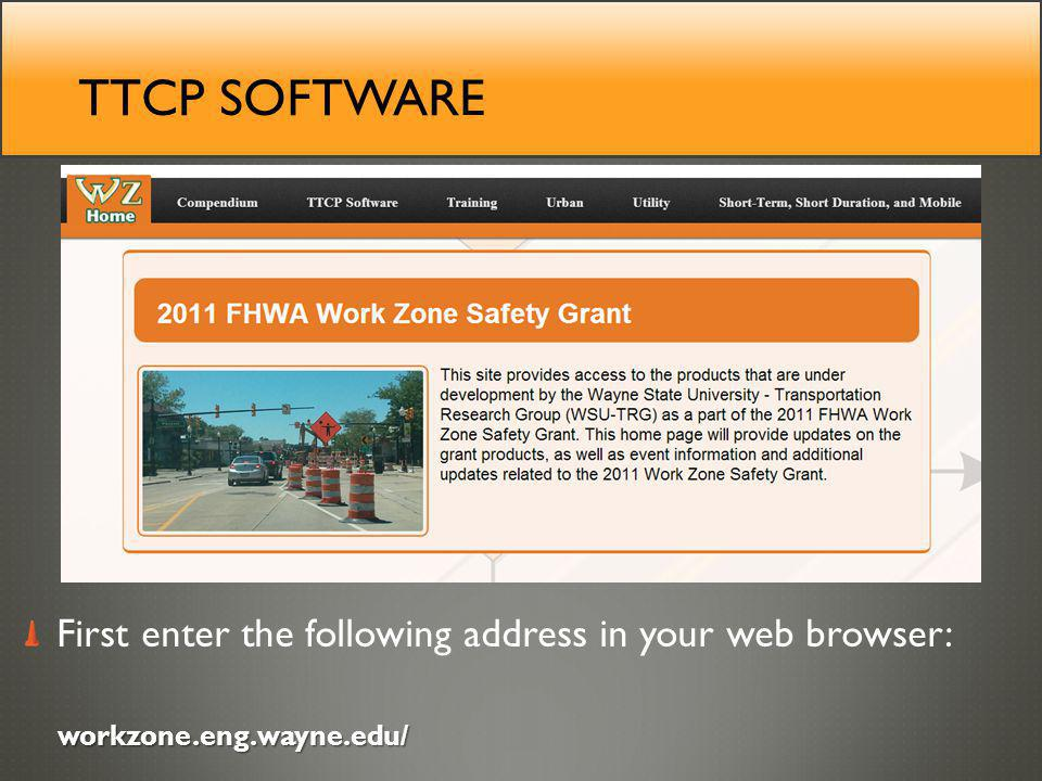 TTCP SOFTWARE First enter the following address in your web browser: