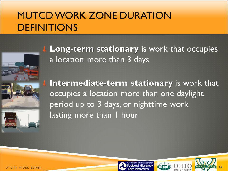 Mutcd work zone duration definitions