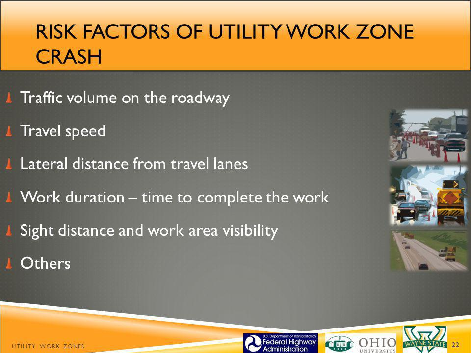 Risk factors of utility work zone crash