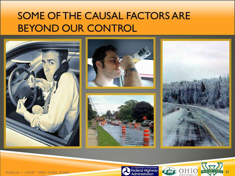 Some of the causal factors are beyond our control