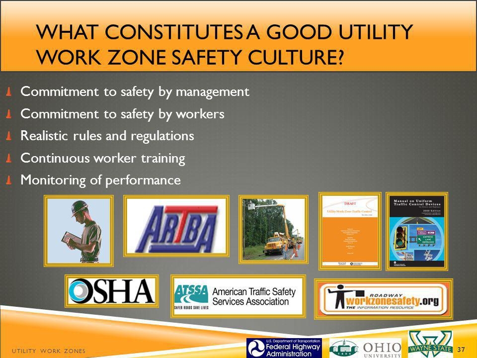 What constitutes a good utility work zone safety culture