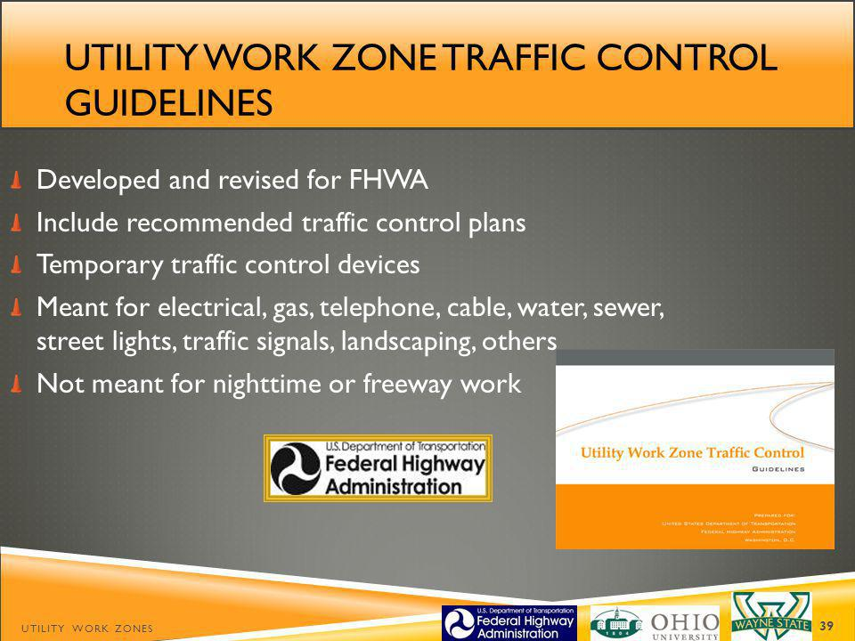 Utility work zone traffic control guidelines