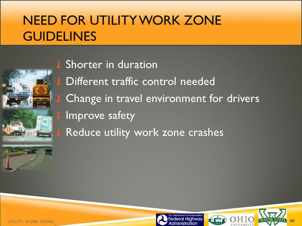 Need for utility work zone guidelines