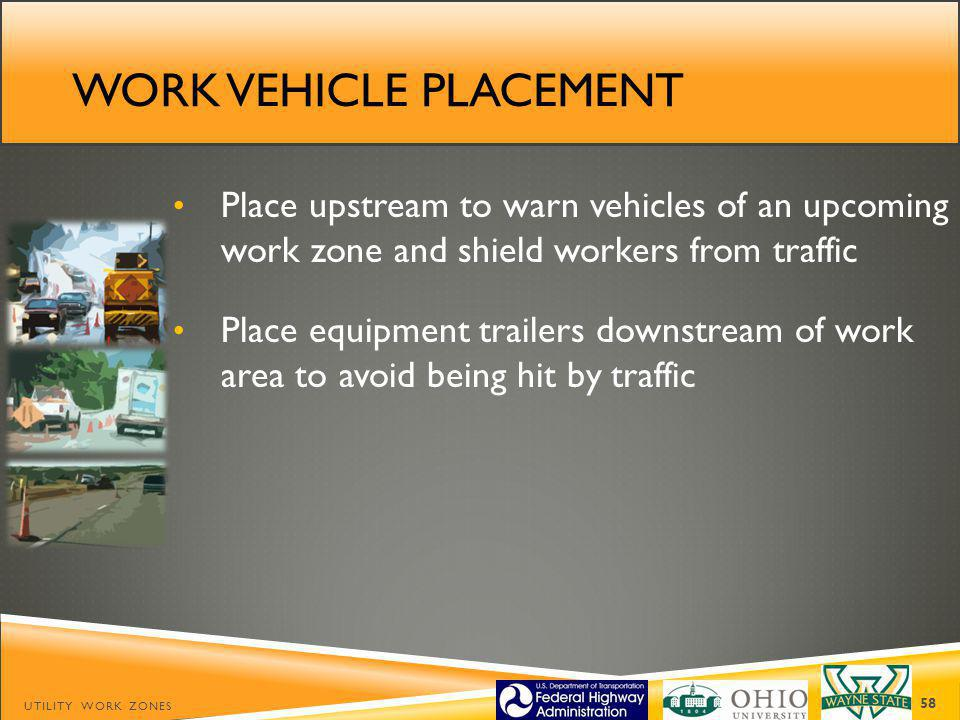 Work vehicle placement