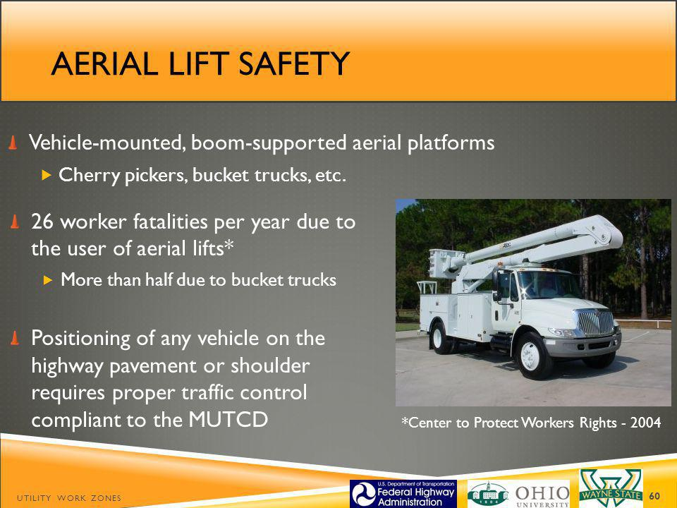 Aerial lift safety Vehicle-mounted, boom-supported aerial platforms