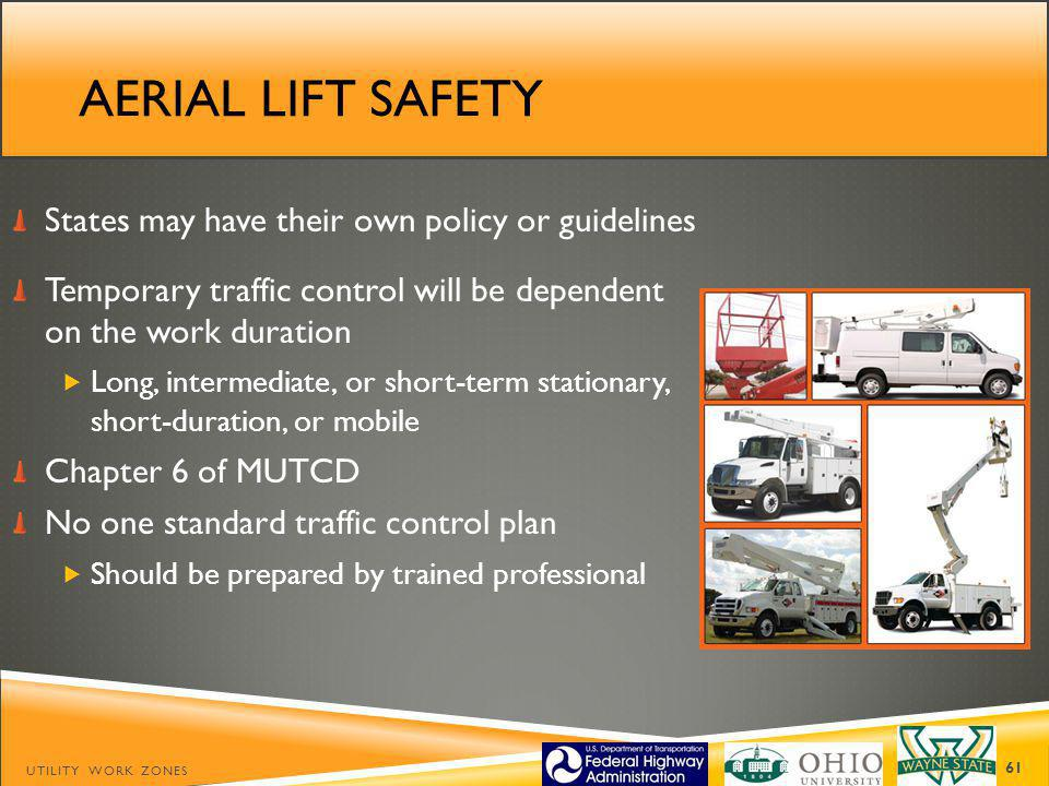 Aerial lift safety States may have their own policy or guidelines