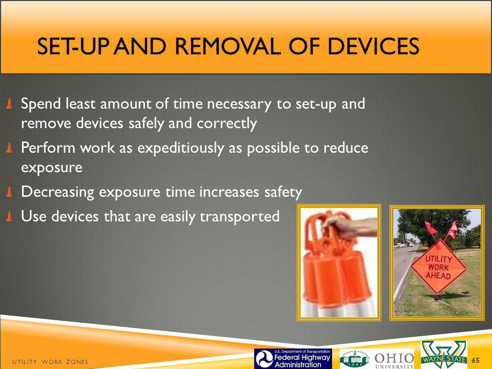 Set-up and removal of devices