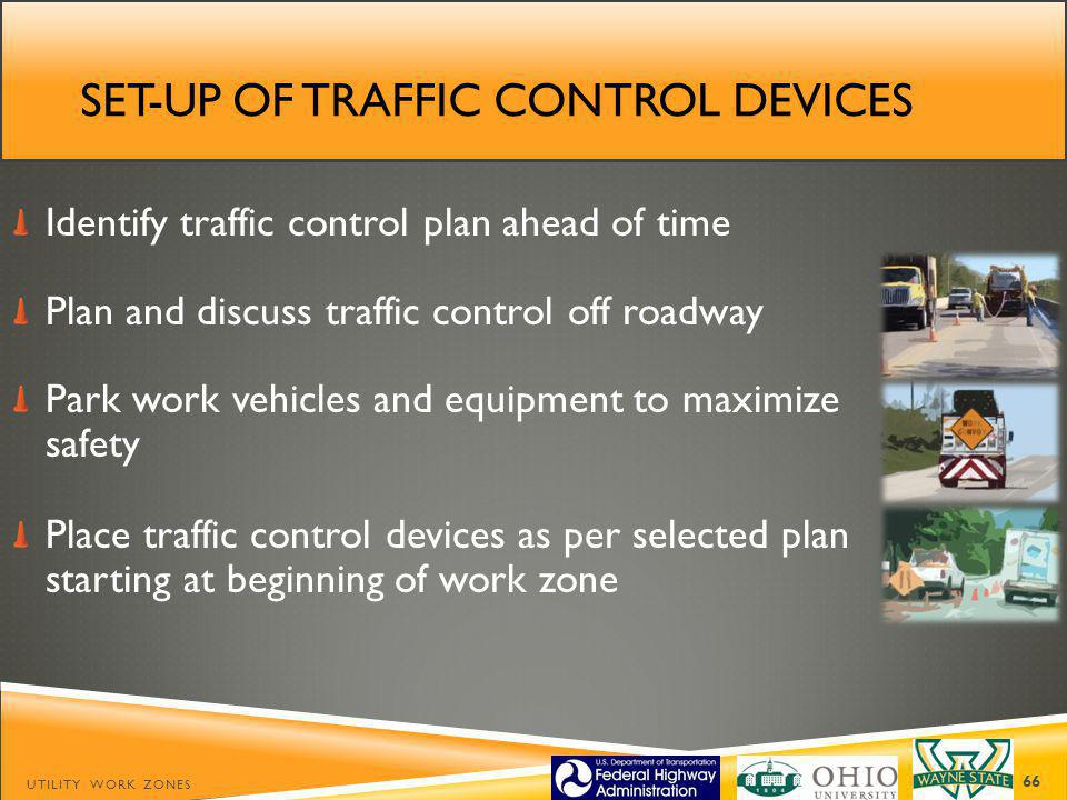 Set-up of traffic control devices