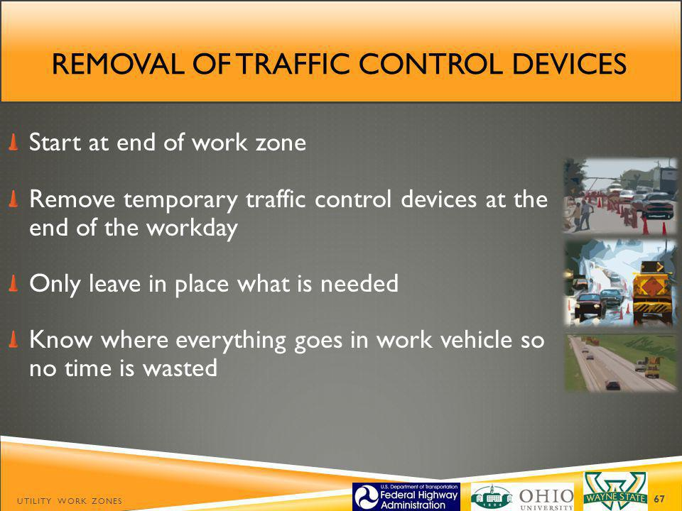 Removal of traffic control devices