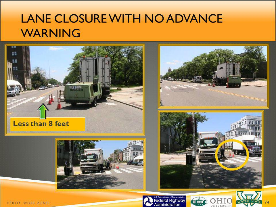 Lane closure with no advance warning
