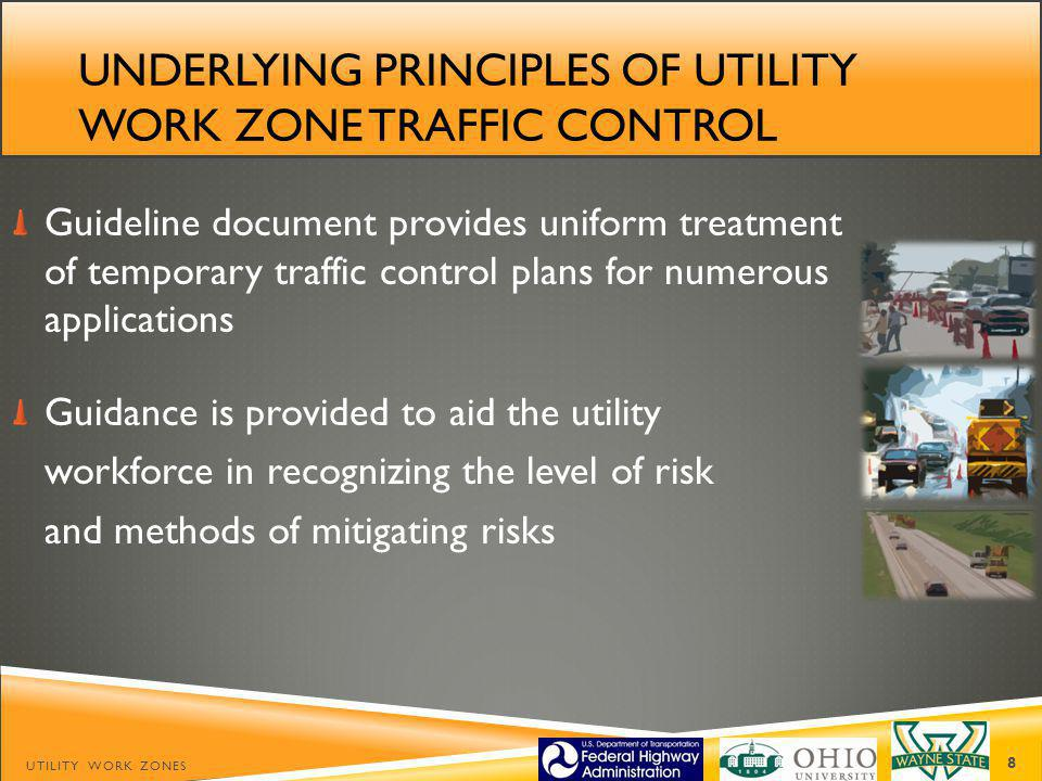 Underlying Principles of Utility Work Zone Traffic Control