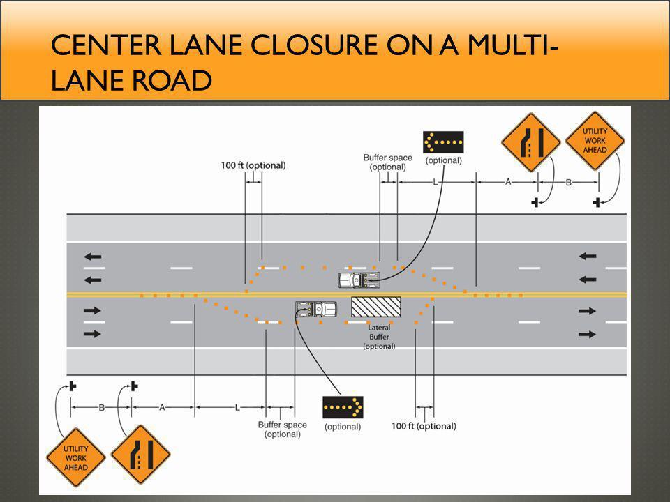 Center lane closure on a multi-lane road