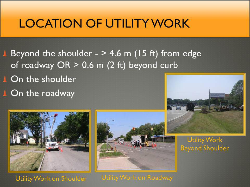 Location of utility work