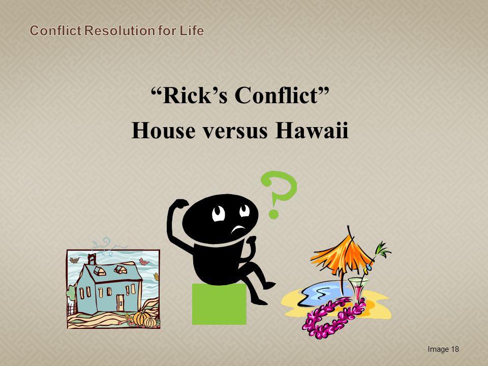 Rick's Conflict House versus Hawaii