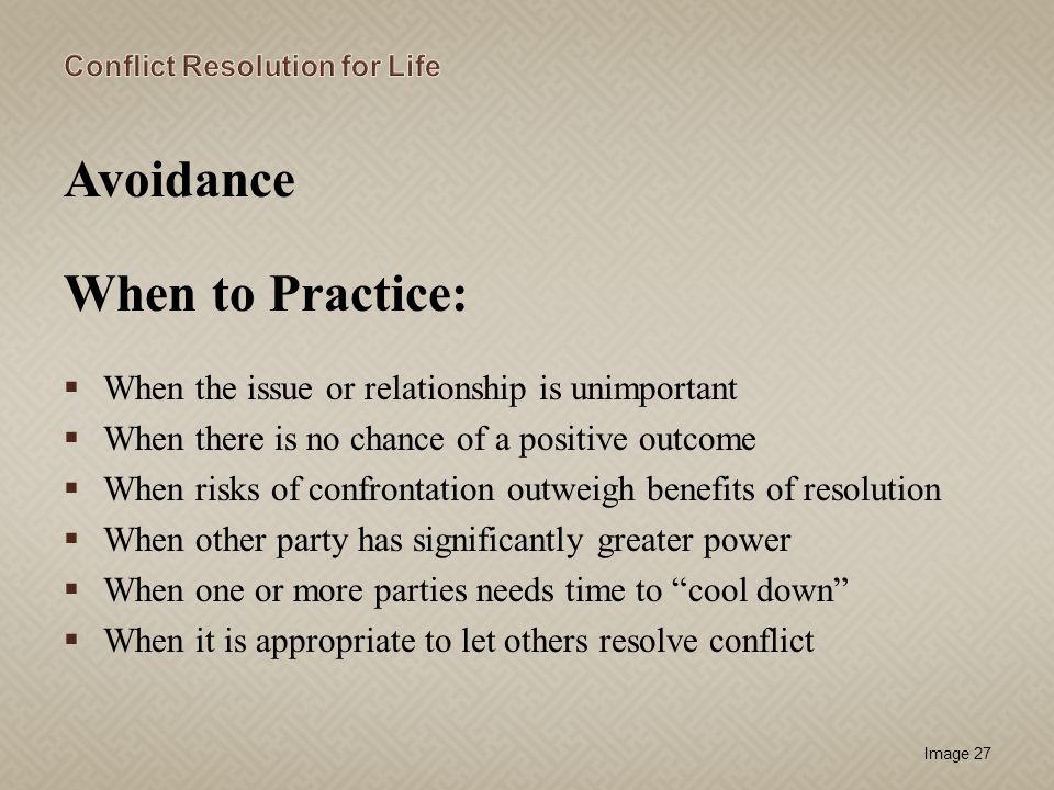 Avoidance When to Practice: