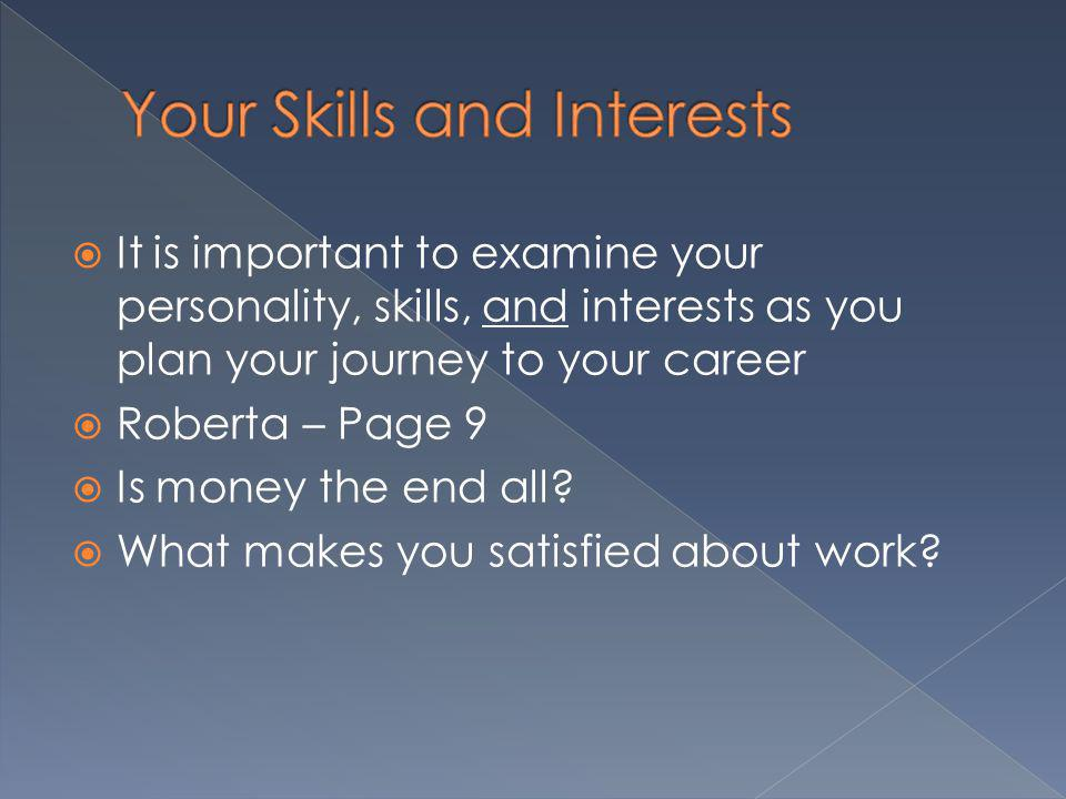 Your Skills and Interests
