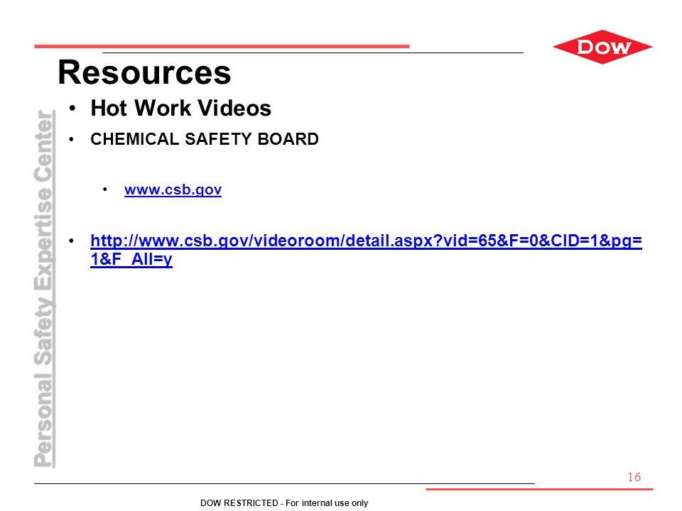 Resources Hot Work Videos CHEMICAL SAFETY BOARD