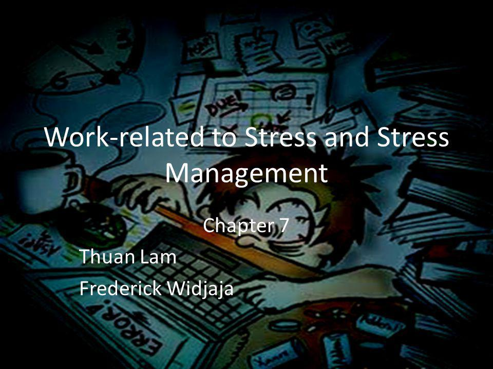 Work-related to Stress and Stress Management