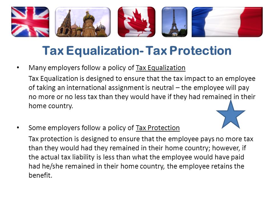 Tax Equalization- Tax Protection