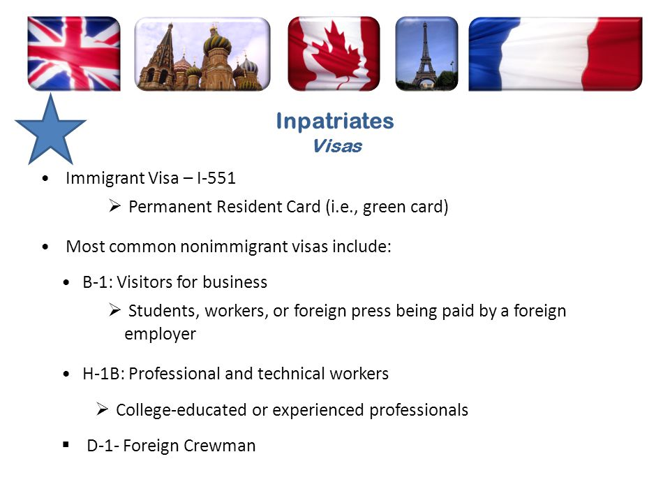 Inpatriates Visas Immigrant Visa – I-551